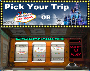 Win a Trip to Vegas or Orlando